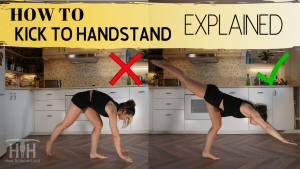 How To Kick To Handstand EXPLAINED
